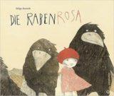 """Helga Bansch für das Bilderbuch """"Die Rabenrosa"""" (Wien: Jungbrunnen 2015) ausgezeichnet."""